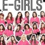 「follow me」「 ごめんなさいのkissing」E-girls、初紅白内定?初ライブがアリーナツアー!